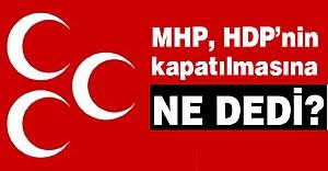 HDP Fezlekesine MHP'nin tavrı...