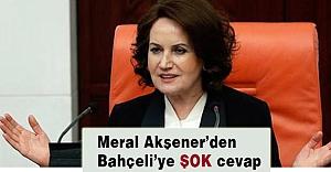 Meral Akşener'den Bahçeli'ye Şok Cevap!