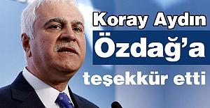 Koray Aydın'dan Özdağ'a Teşekkür...