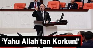 Erhan Usta; Yahu Allah#039;tan Korkun!