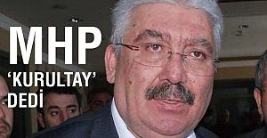 MHP 'Kurultay' Dedi