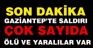 Gaziantep'de Hain Terör Saldırısı