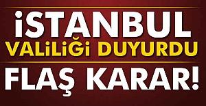 İstanbul Valiliği#039;nden Flaş...