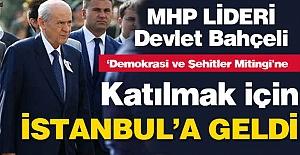 MHP Lideri İstanbul'da