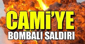 Cami'ye Bombalı Saldırı