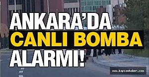 Ankara'da Canlı Bomba Paniği
