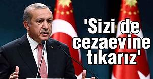 Erdoğan Son Noktayı Koydu: Sizi de...