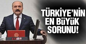 Erhan Usta; Türkiye'nin En Büyük Sorunu...