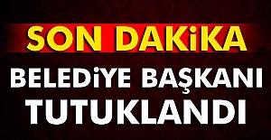 Belediye Başkanı Tuncer Bakırhan tutuklandı