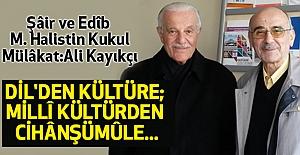 Dil'den Kültüre, Milli Kültürden Cihanşümule...