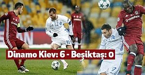 Dinamo Kiev: 6 - Beşiktaş: 0