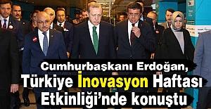 Erdoğan, Türkiye İnovasyon Haftası Etkinliği'ne katıldı