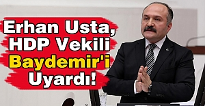 Erhan Usta, HDP Vekili Baydemir#39;i...