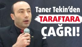 MHP'li Taner Tekin'den taraftara çağrı