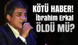 Son dakika! İbrahim Erkal'dan Kötü Haber: Öldü mü?