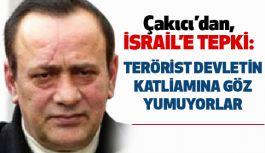 Alaattin Çakıcı'dan İsrail'e Sert Tepki!