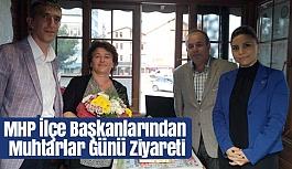MHP İlçe Başkanlarından Muhtarlar Günü Ziyareti