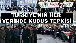 """Türkiye'nin Her yerinden """"Kudüs"""" Tepkisi"""