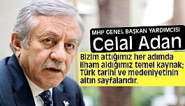 Celal Adan: CHP artık Gazi Mustafa Kemal'in CHP'si değildir.