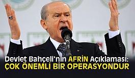 Devlet Bahçeli'den Afrin (Zeytin Dalı Operasyonu) Açıklaması