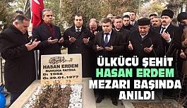 Ülkücü Şehit Hasan Erdem Mezarı Başında Anıldı