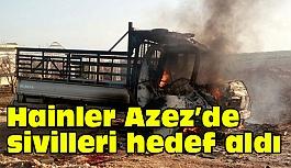 Hainler Azez'de Sivillere Saldırdı