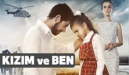 """""""Kızım ve Ben"""" Filminin Afişi Yayınlandı"""