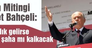 'Başkanlık gelirse Türkiye şaha mı kalkacak'