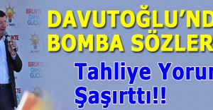 Davutoğlu#039;nun Tahliye Yorumu Şaşırttı!!