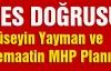 Hüseyin Yayman ve Cemaatin MHP Planı...