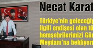 Karataş: Bahçeli#039;nin Cumartesi Günü İzmir#039;de Olacağını Duyurdu