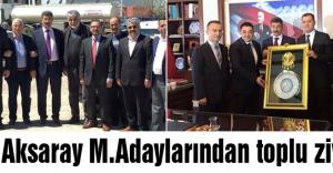MHP Aksaray M.Adaylarından toplu ziyaret