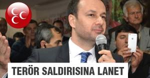 MHP'li Ali Yücelen Ankara'daki hain saldırıyı lanetledi