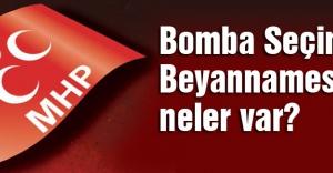 bMHP#039;nin Bomba Seçim Beyannamesinde.../b