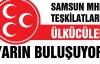 MHP Samsun Teşkilatının büyük günü