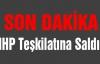 MHP Teşkilatına Saldırı!