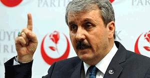 Mustafa Destici: Saldırı adeta göstere göstere geldi