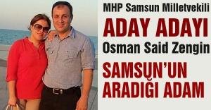 Osman Said Zengin MHP Aday Adayı