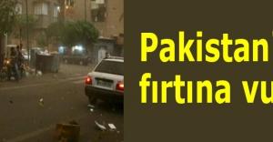 Pakistan#039;ı fırtına vurdu