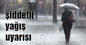 Şiddetli Yağış Uyarısı