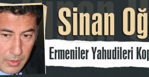 Sinan Oğan: Ermeniler Yahudileri Kopyalıyor