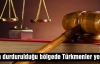 TIRın durdurulduğu bölgede Türkmenler yok