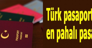 Türk pasaportu en pahalı pasaport