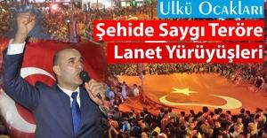 Ülkü Ocakları Tüm Türkiye'de şehitler için yürüyecek