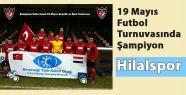 19 Mayıs Futbol Turnuvasında Şampiyon Hilalspor