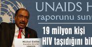 19 milyon HIV taşıdığını bilmiyor
