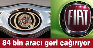 Fiat, 84 bin aracı geri çağırıyor