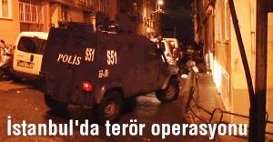 İstanbul'da terör örgütlerine oprerasyon
