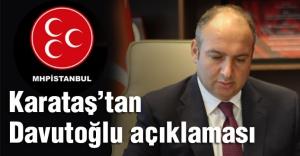MHP'li Karataş'tan Davutoğlu'na Cevap!