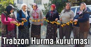 Muhteşem Trabzon hurması kurutması
